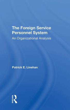The Foreign Service Personnel System