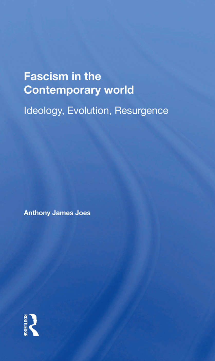 Fascism In The Contemporary World: Ideology, Evolution, Resurgence book cover