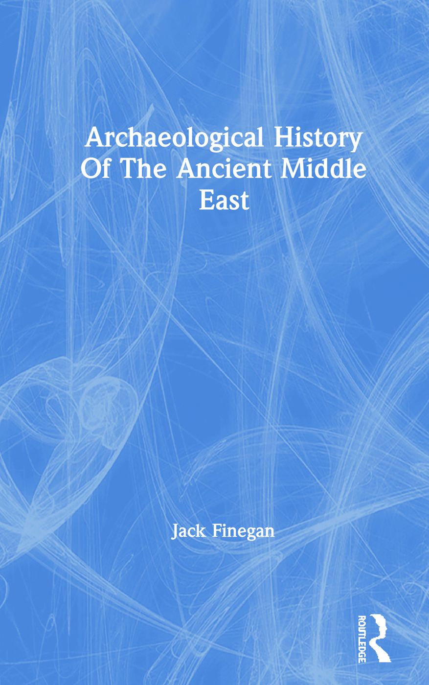 Archaeological History Of The Ancient Middle East: 1st Edition (Paperback) book cover