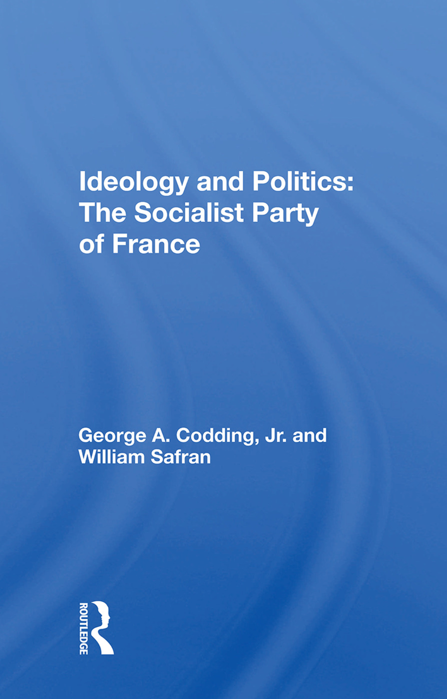 Ideology and Politics: The Socialist Party of France