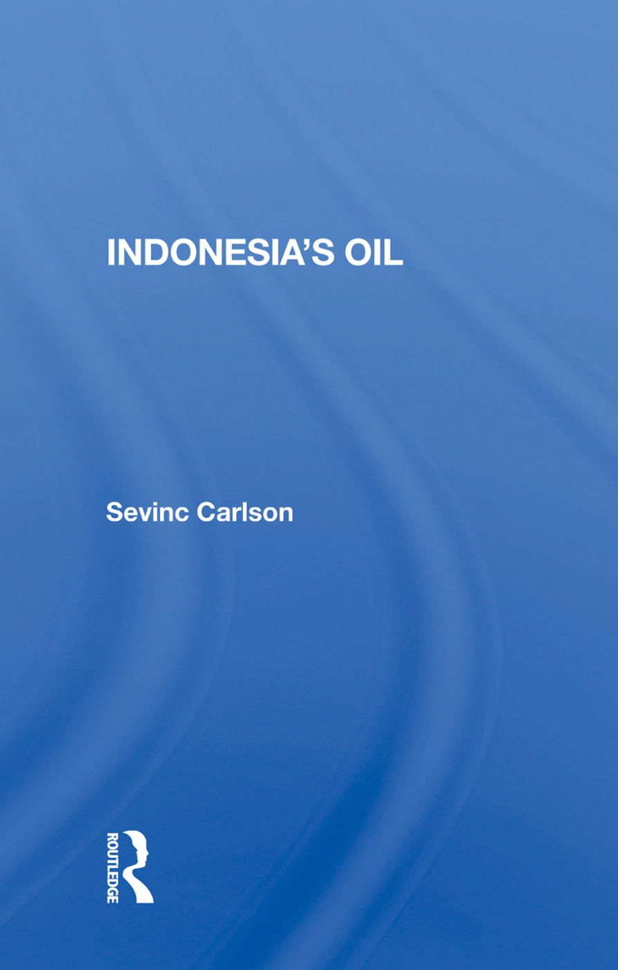 Indonesia's Oil: 1st Edition (Paperback) book cover