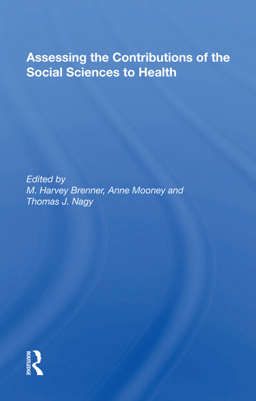 Assessing the Contributions of the Social Sciences to Health book cover