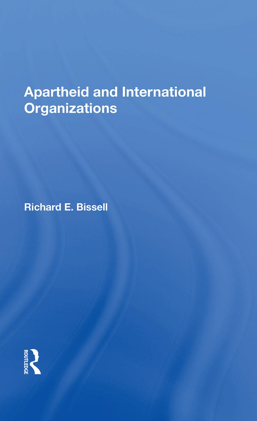 Apartheid & Intl Org/h: 1st Edition (Hardback) book cover