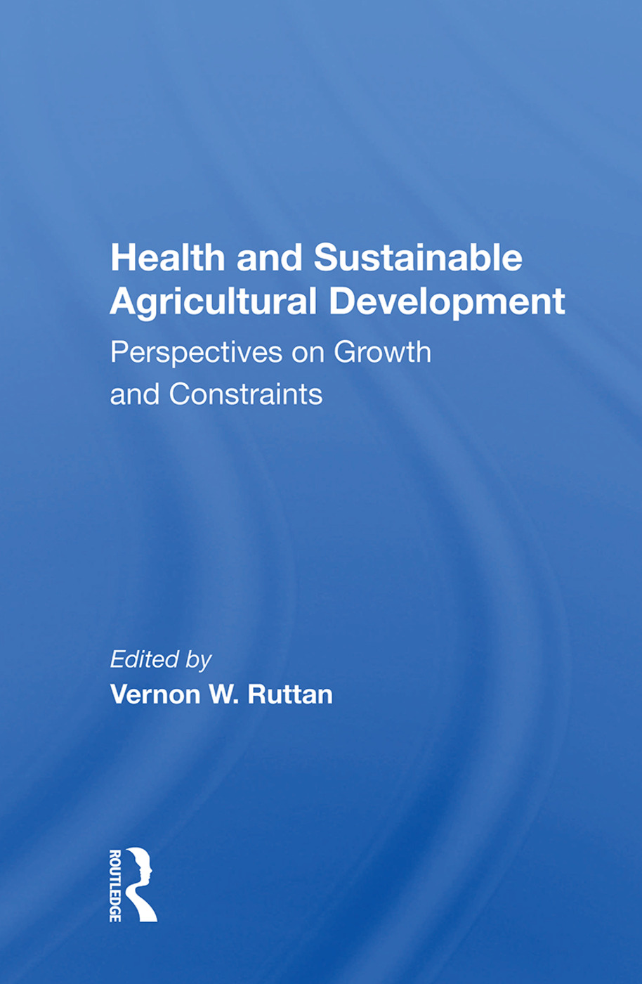 Health And Sustainable Agricultural Development: Perspectives On Growth And Constraints, 1st Edition (e-Book) book cover