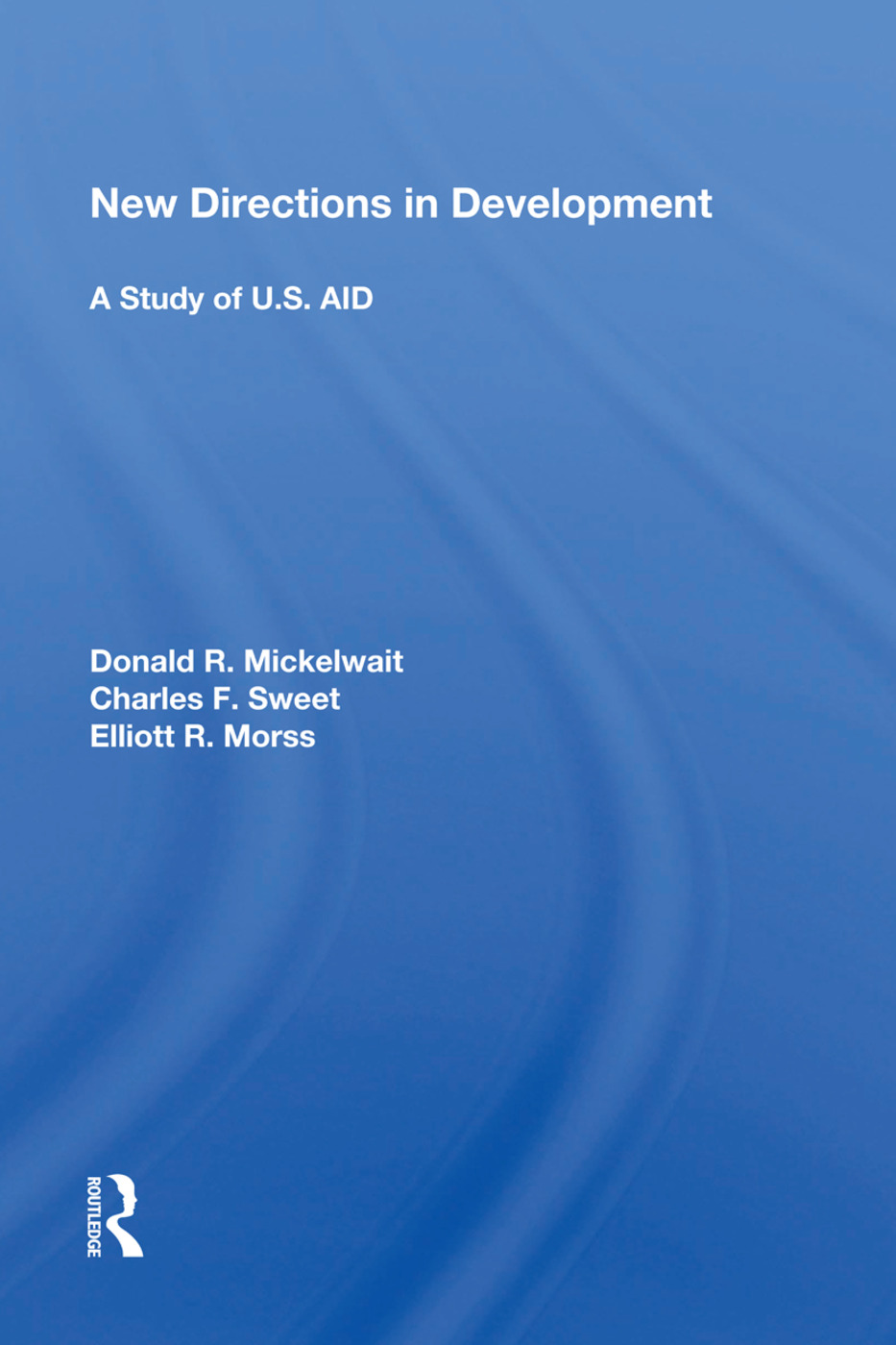 New Directions In Development: A Study Of U.s. Aid book cover