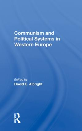 Communism And Political Systems In Western Europe: 1st Edition (e-Book) book cover