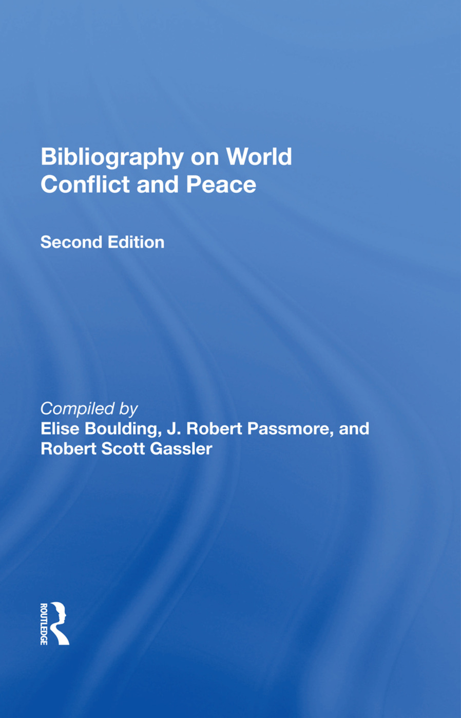 Bibliography On World Conflict And Peace