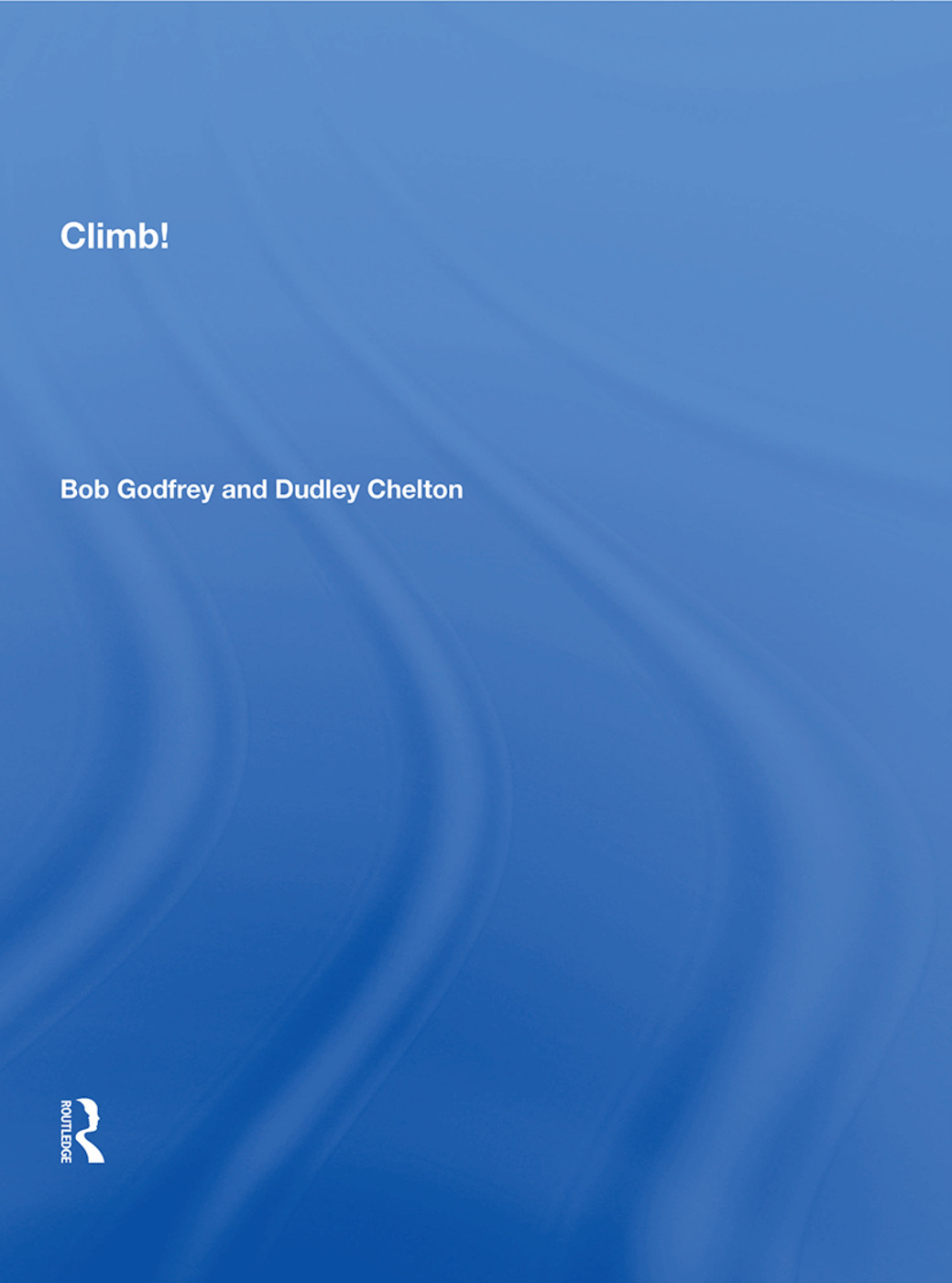 Climb/h: 1st Edition (Paperback) book cover