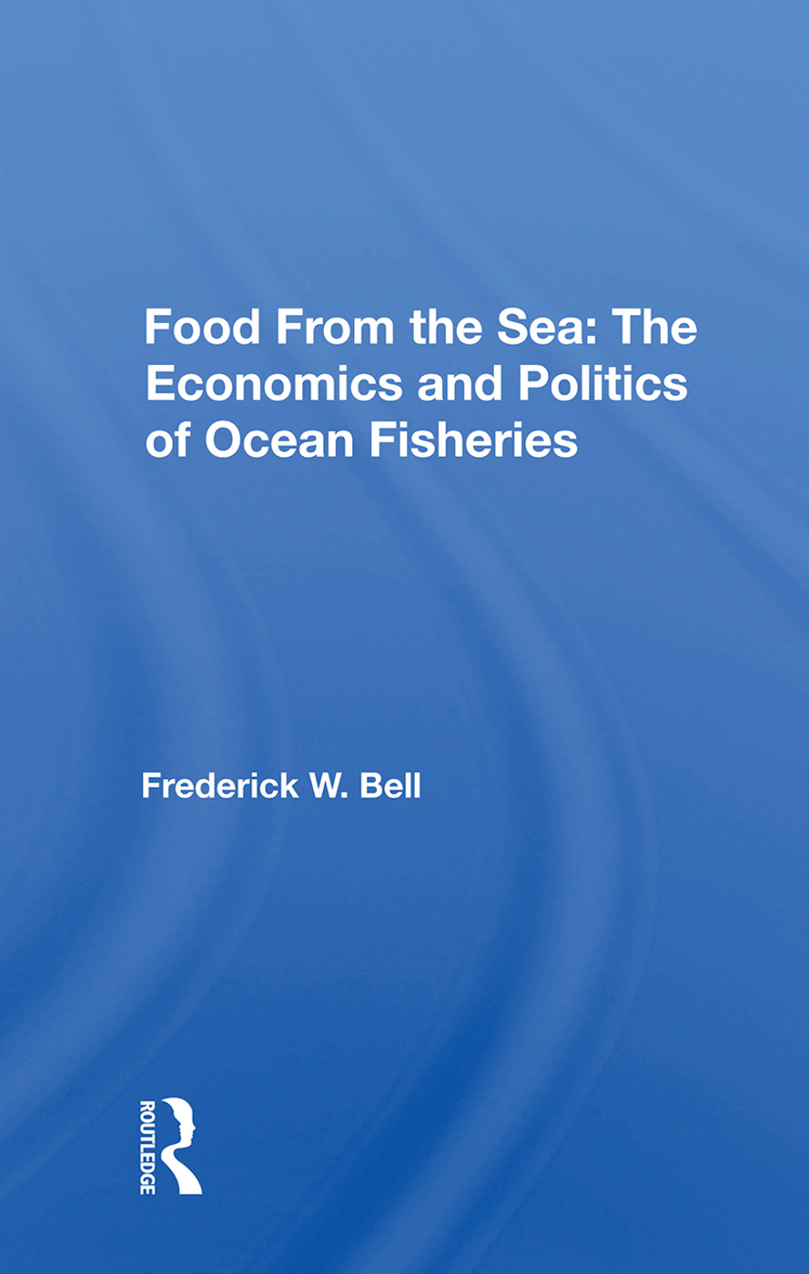 Food From The Sea: The Economics And Politics Of Ocean Fisheries book cover