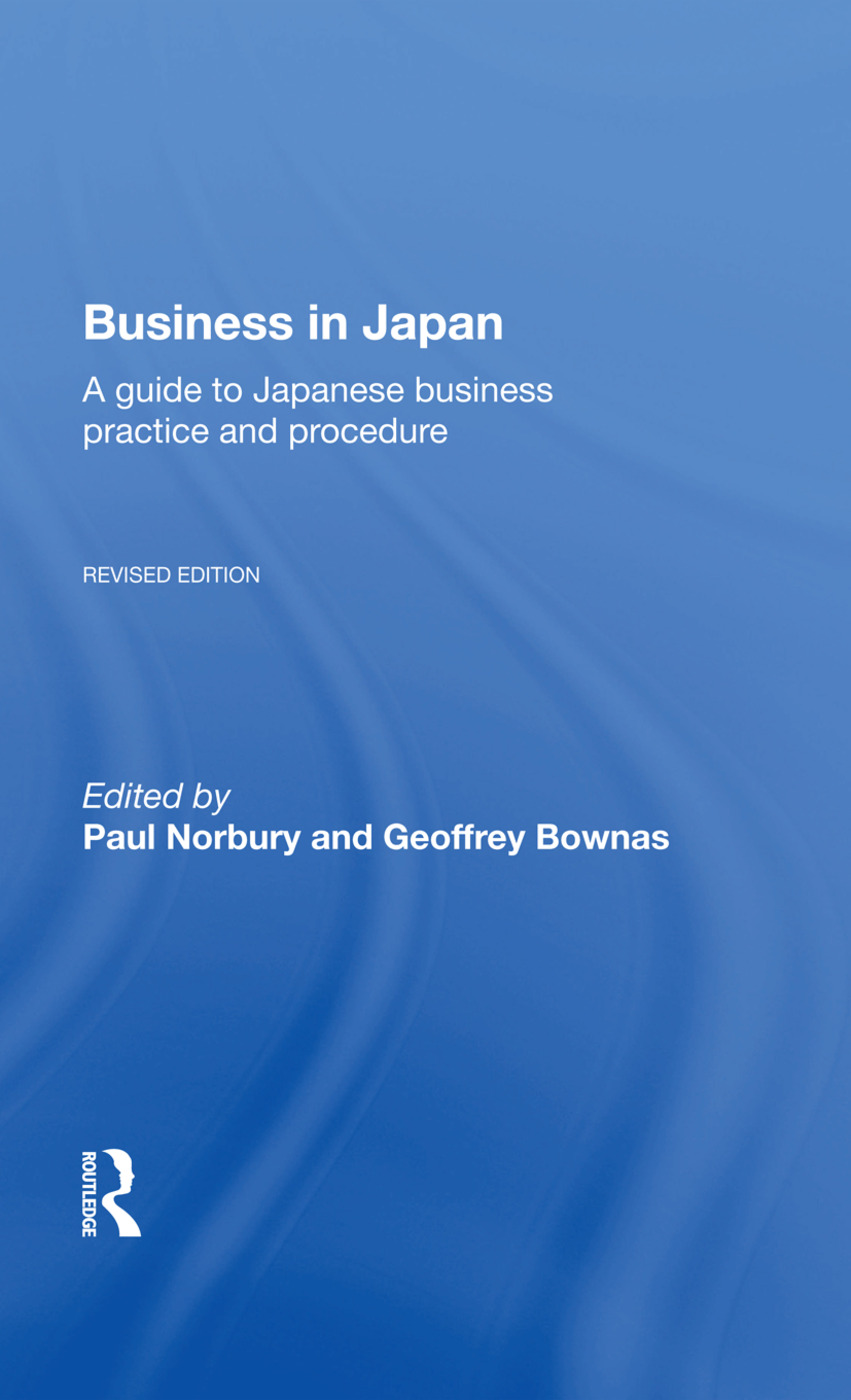 Business In Japan: a Guide To Japanese Business Practice And Procedure-- Fully Revised Edition, 1st Edition (Paperback) book cover