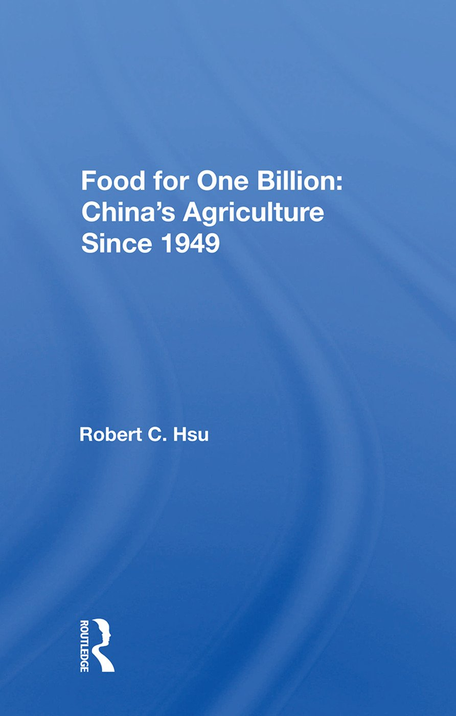 Food for One Billion: China's Agriculture Since 1949 book cover