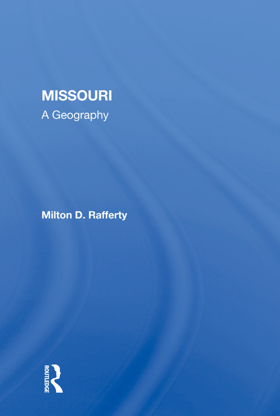 Missouri: A Geography, 1st Edition (Paperback) book cover