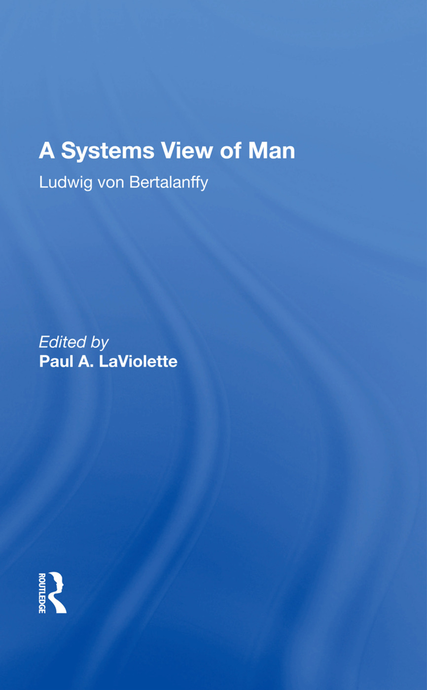 A Systems View Of Man: 1st Edition (Paperback) book cover