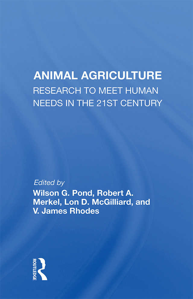 Animal Agriculture: Research To Meet Human Needs In The 21st Century, 1st Edition (Hardback) book cover