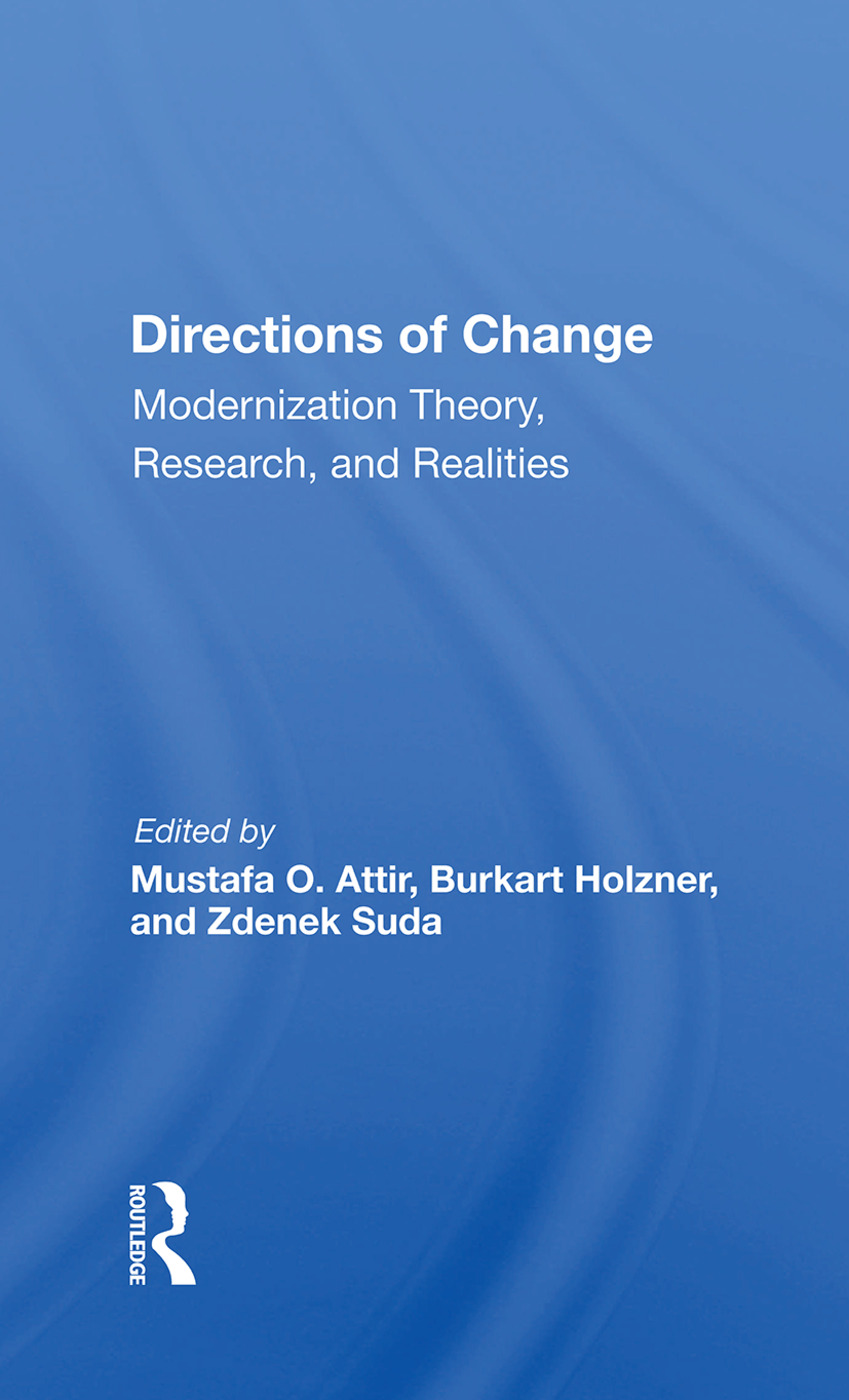 Directions Of Change & Modernization Theory, Research, And Realities: 1st Edition (Hardback) book cover
