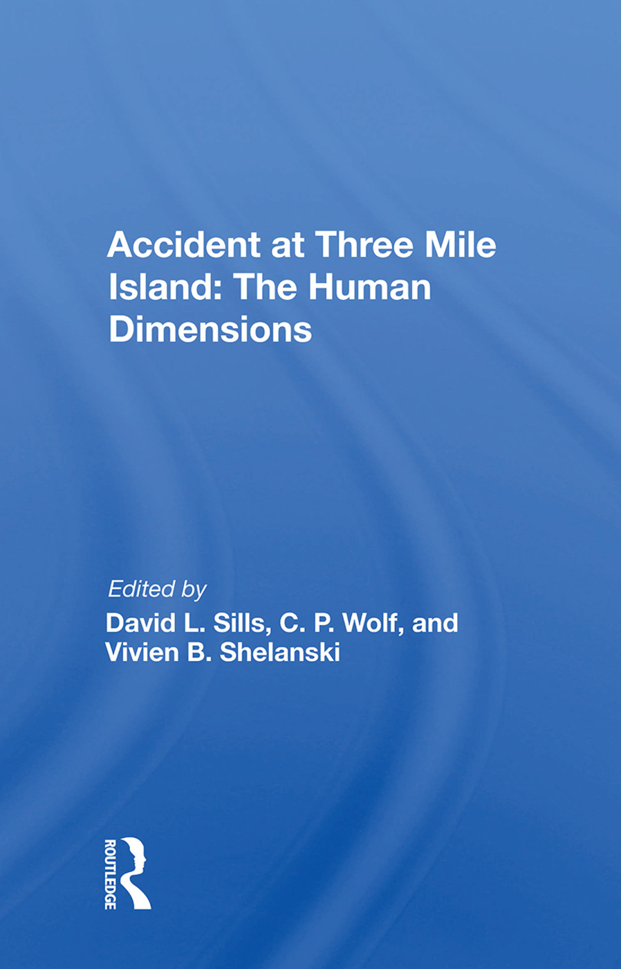 Accident At Three Mile Island: The Human Dimensions, 1st Edition (e-Book) book cover