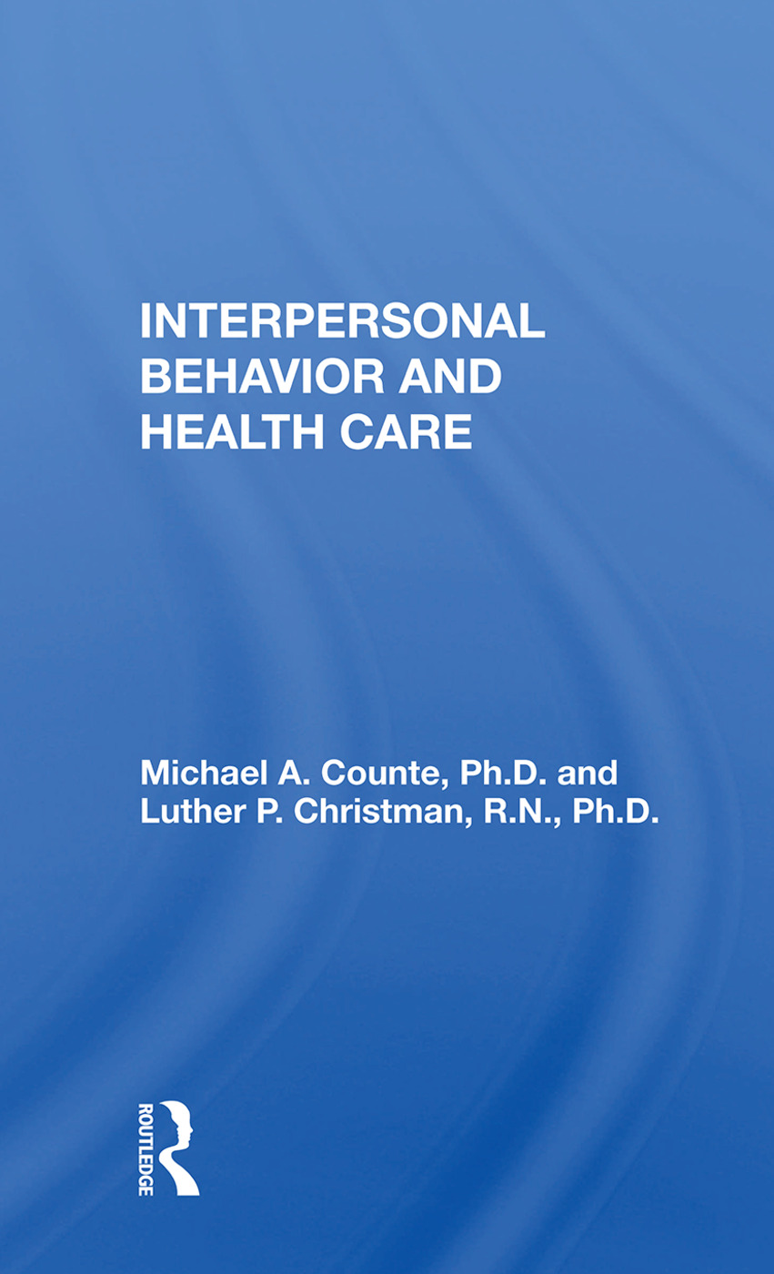 Interpersonal Behavior And Health Care: 1st Edition (Paperback) book cover