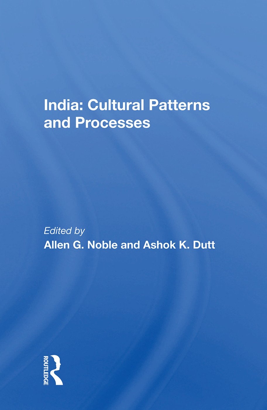 India: Cultural Patterns And Processes: 1st Edition (Paperback) book cover