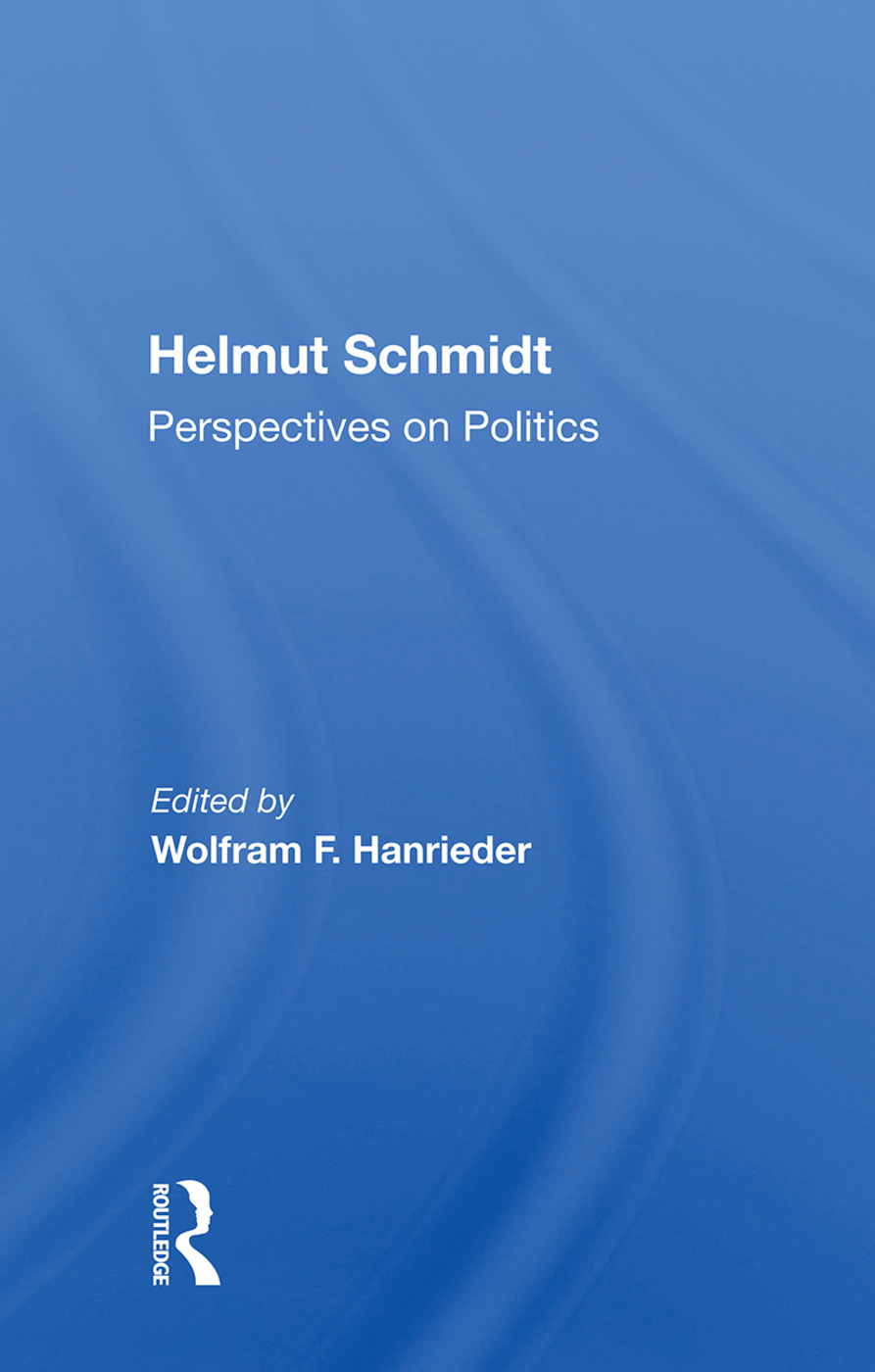 Helmut Schmidt: Perspectives On Politics: 1st Edition (Paperback) book cover