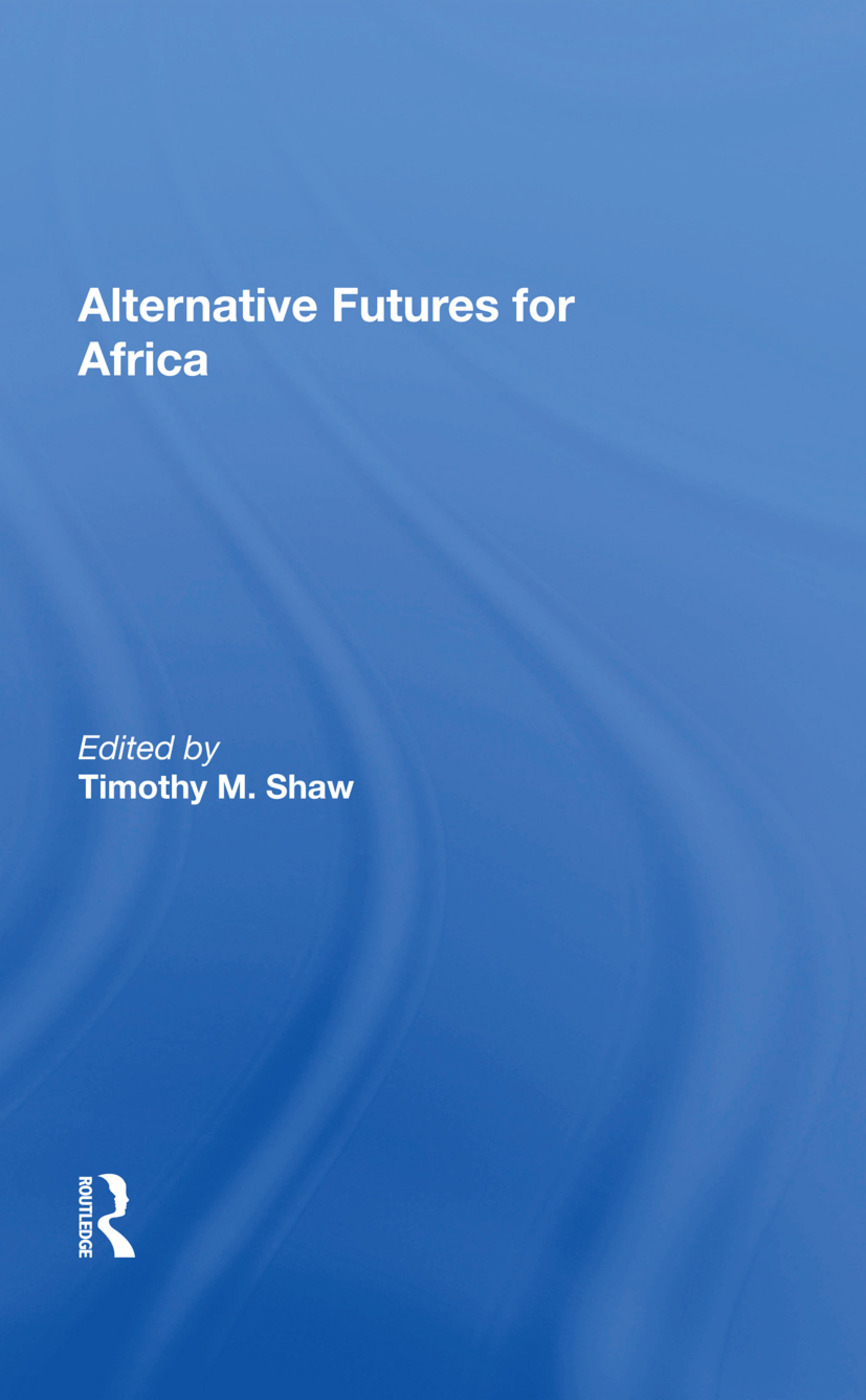 Alternative Futures For Africa: 1st Edition (Paperback) book cover