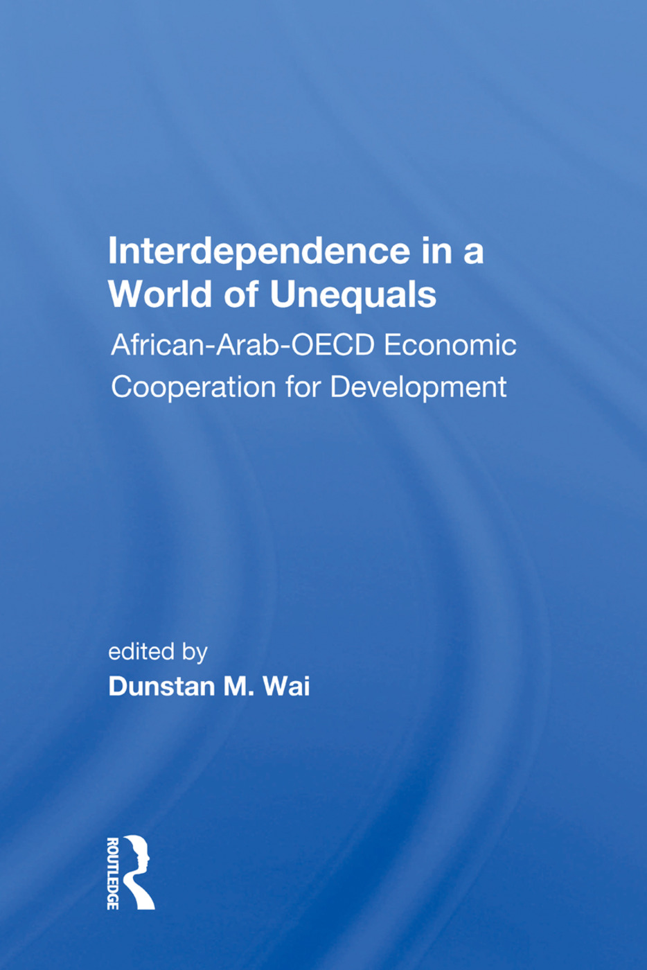 Interdependence in a World of Unequals