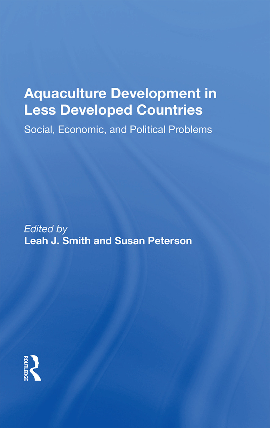 Aquaculture Development In Less Developed Countries: Social, Economic, And Political Problems, 1st Edition (Paperback) book cover