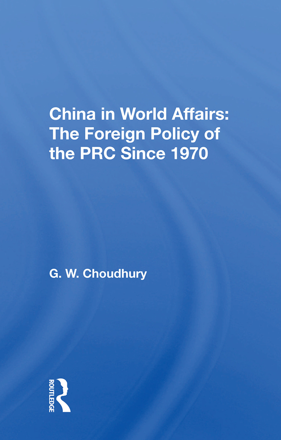 China In World Affairs: The Foreign Policy Of The Prc Since 1970 book cover