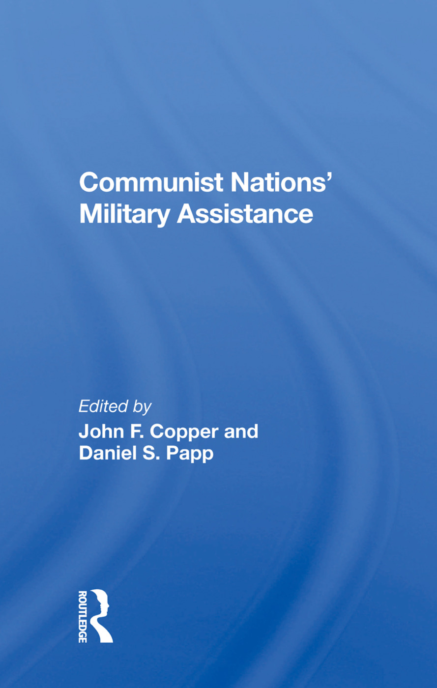 Communist Nations' Military Assistance: 1st Edition (Hardback) book cover