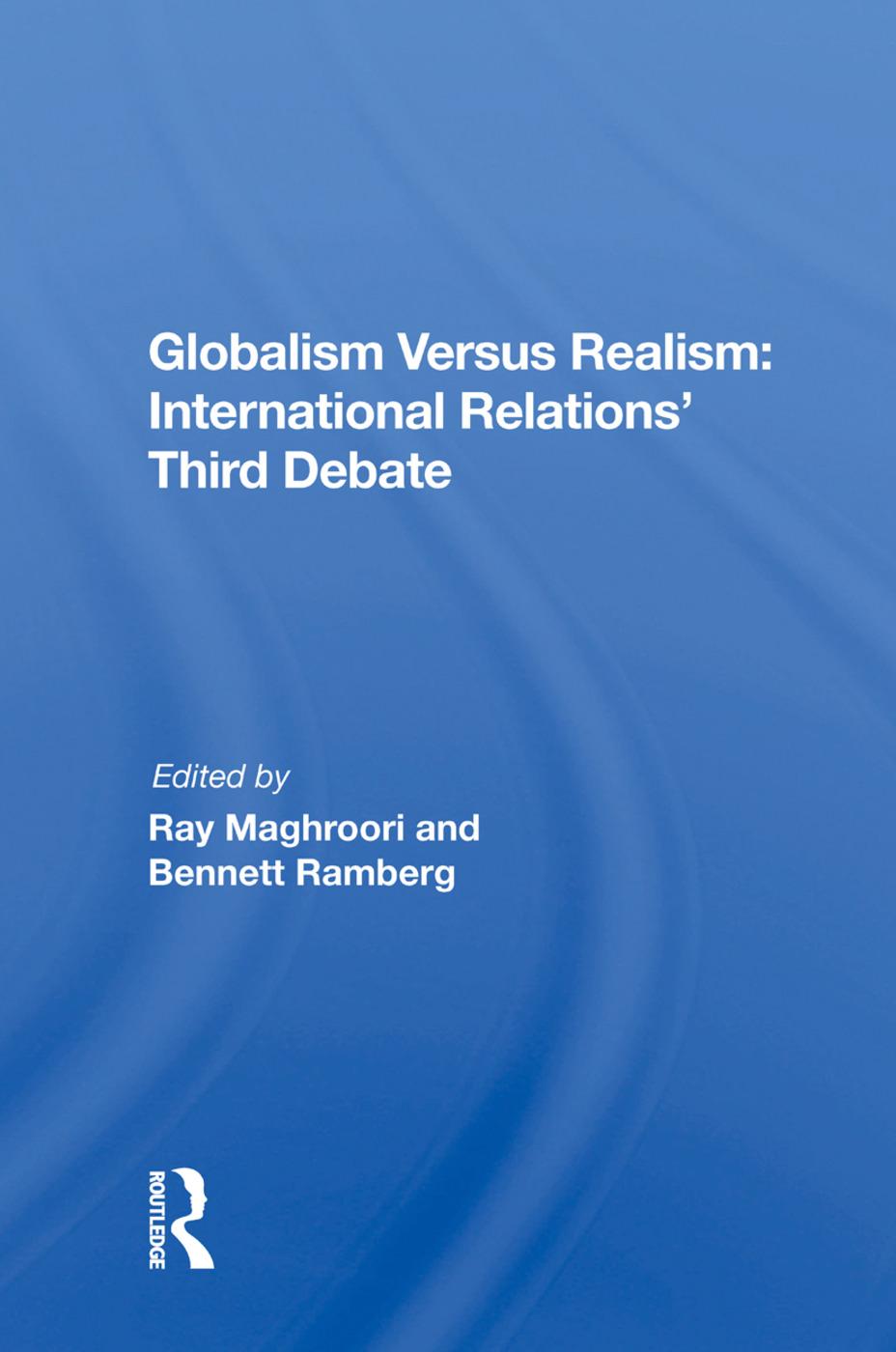 Globalism Versus Realism: International Relations' Third Debate, 1st Edition (Paperback) book cover