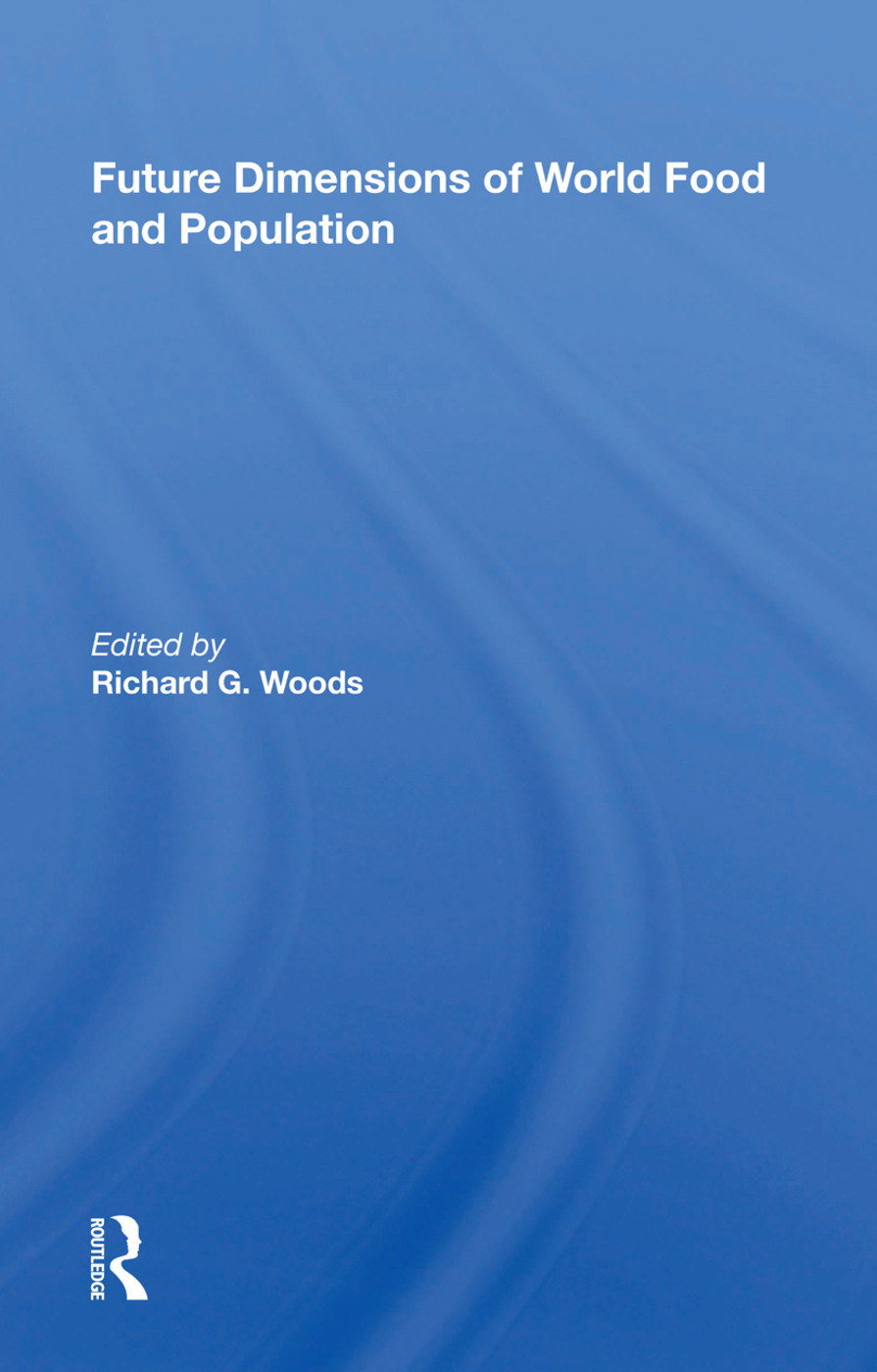 Future Dimensions Of World Food And Population: 1st Edition (Paperback) book cover