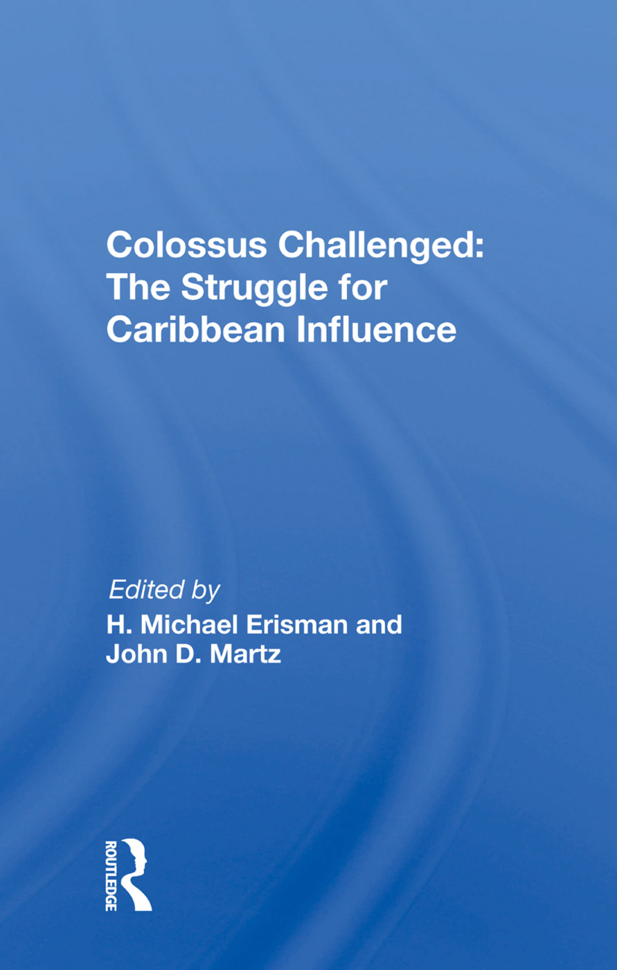 Colossus Challenged: The Struggle For Caribbean Influence, 1st Edition (Paperback) book cover