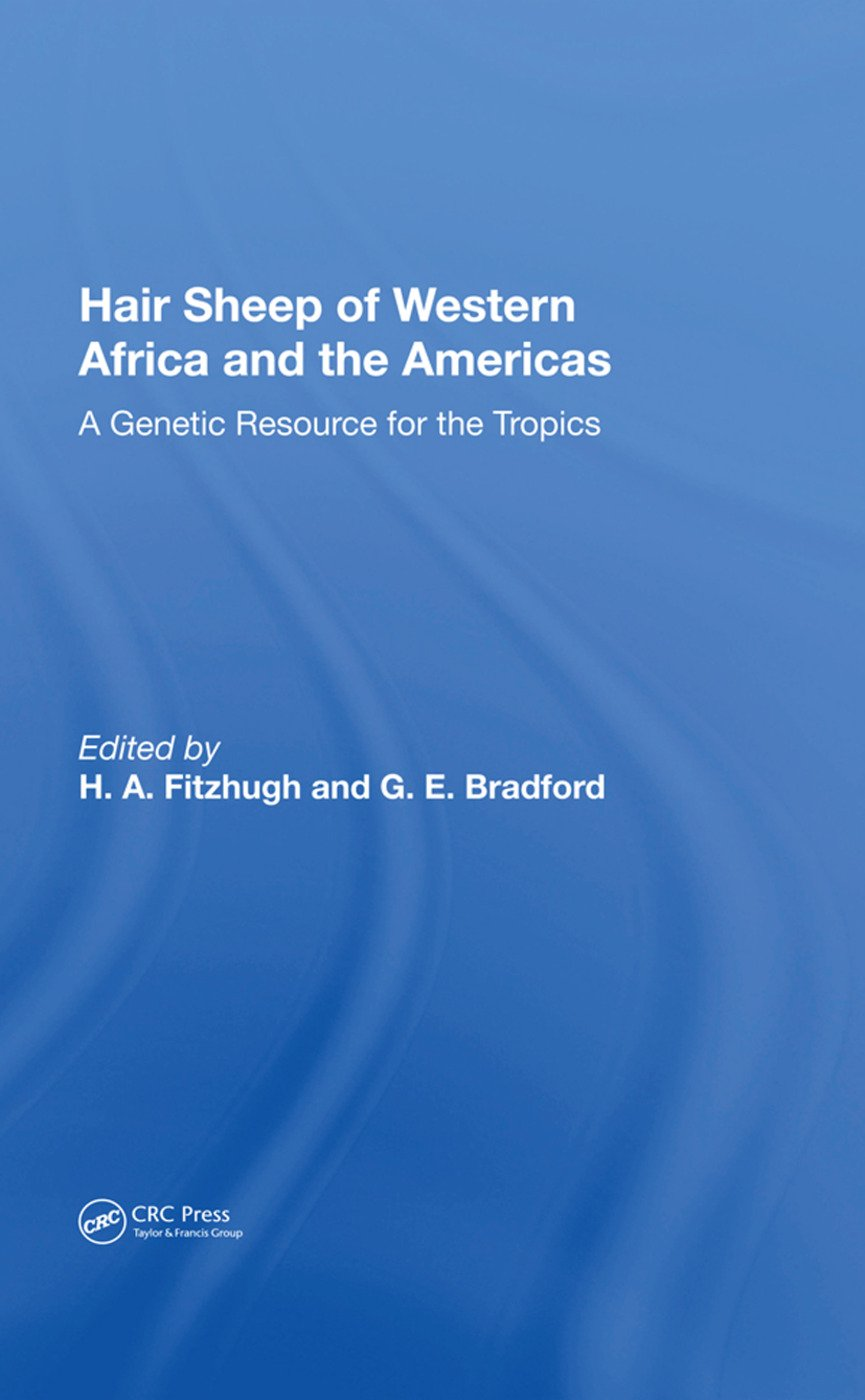 Hair Sheep Of Western Africa And The Americas: A Genetic Resource For The Tropics, 1st Edition (Paperback) book cover