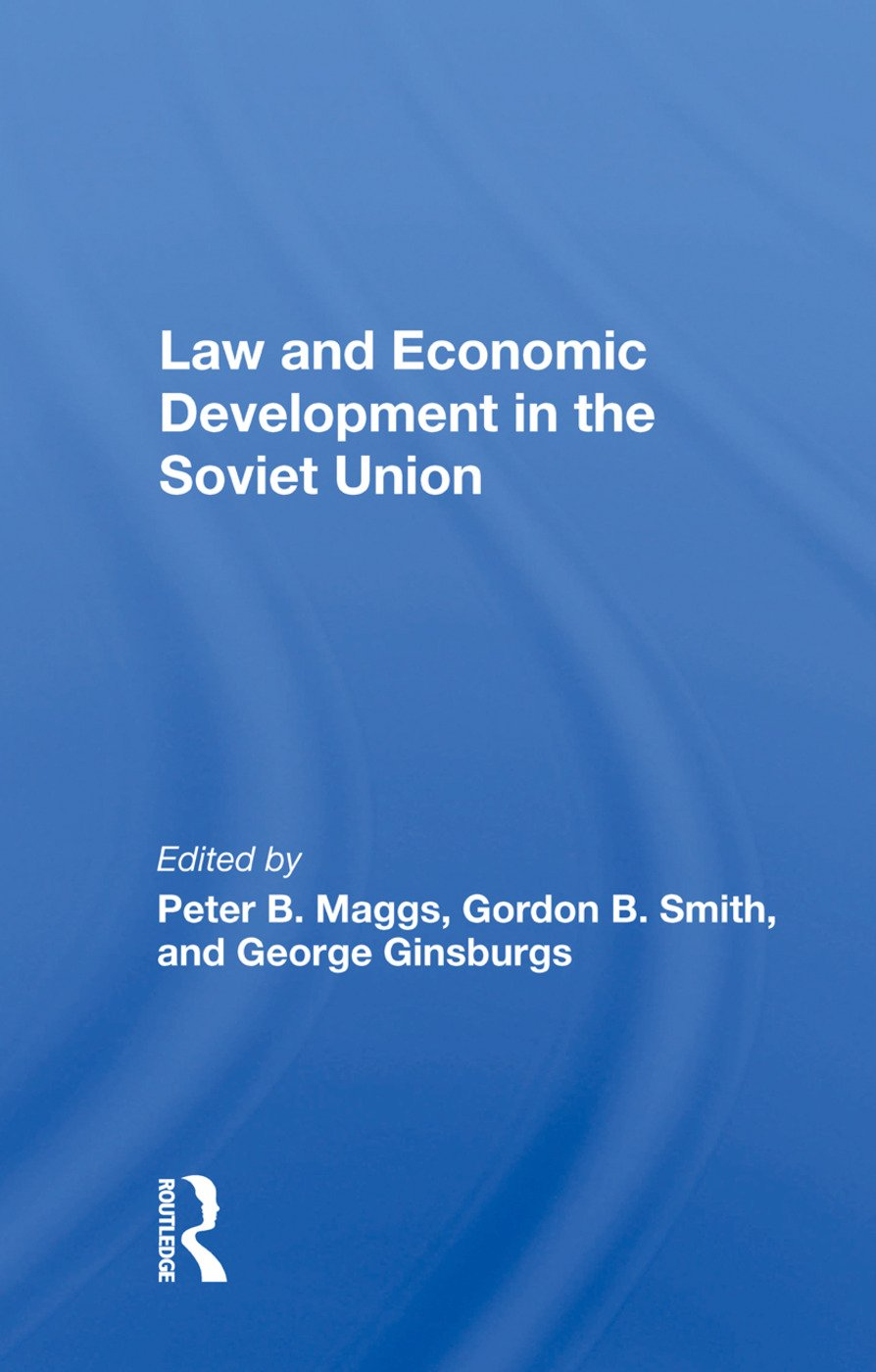 Law And Economic Development In The Soviet Union: 1st Edition (Paperback) book cover