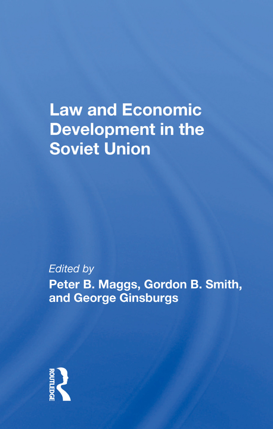Law and Economic Development in the Soviet Union book cover