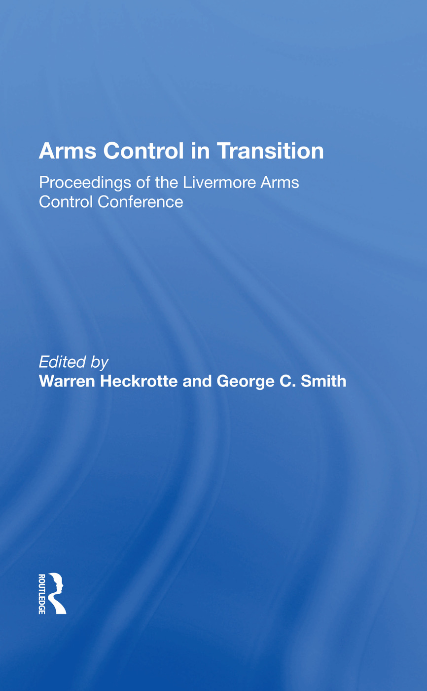 Arms Control In Transition: Proceedings Of The Livermore Arms Control Conference book cover