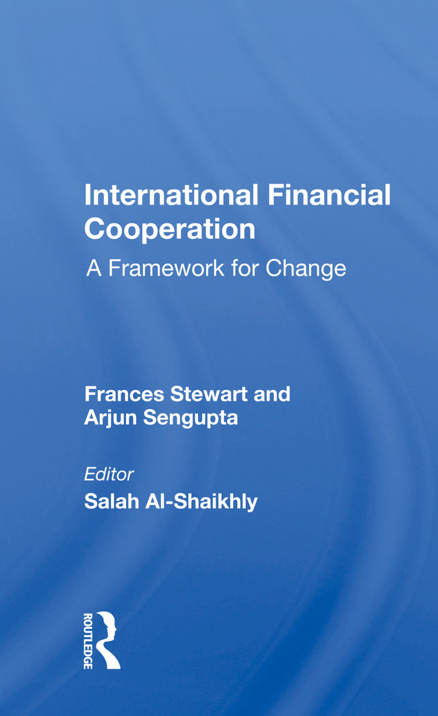 International Financial Cooperation: A Framework For Change book cover