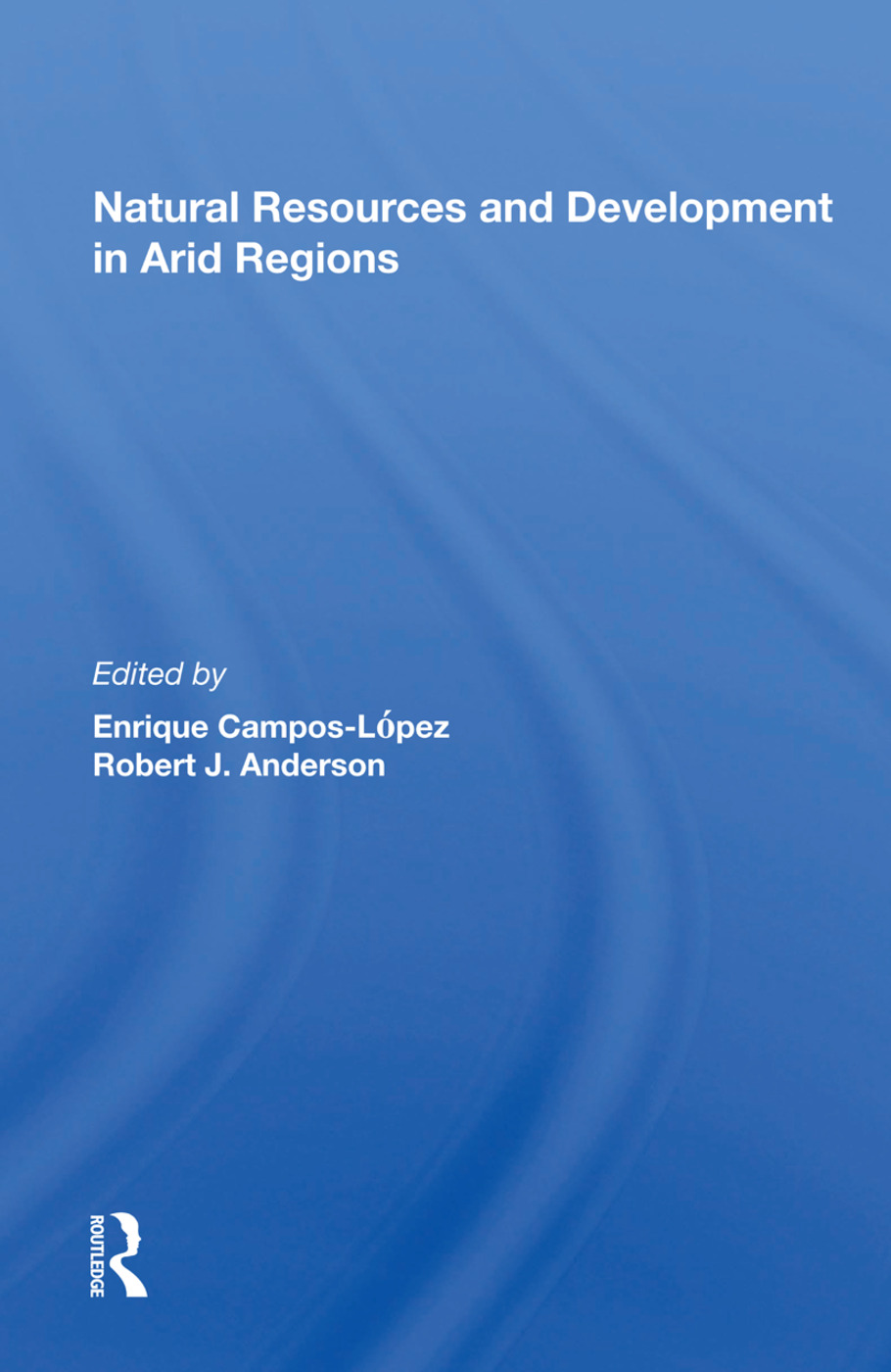 Natural Resources and Development in Arid Regions