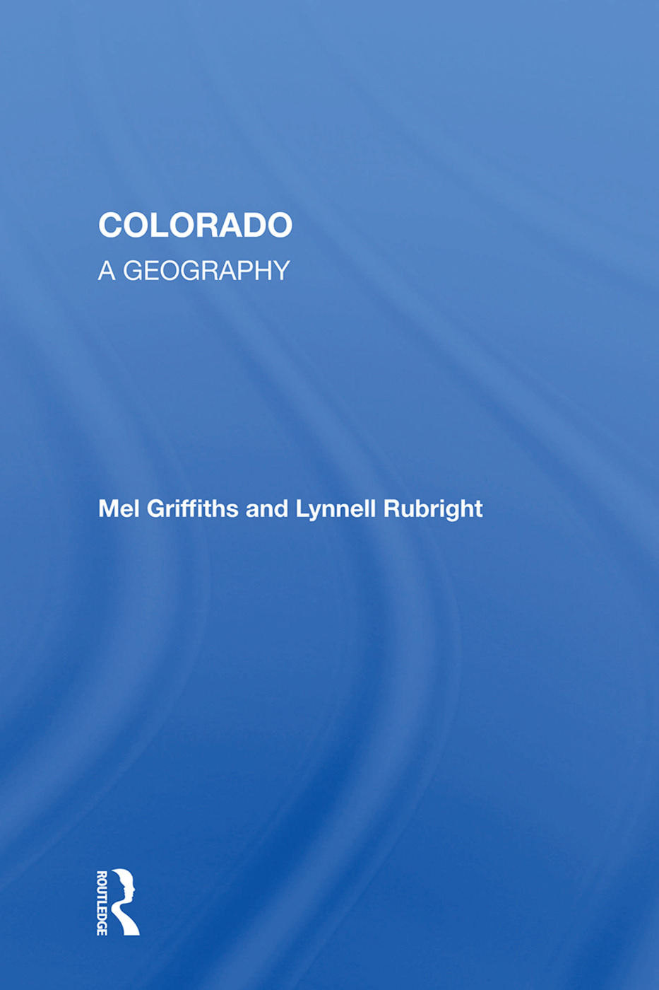 Colorado: A Geography book cover