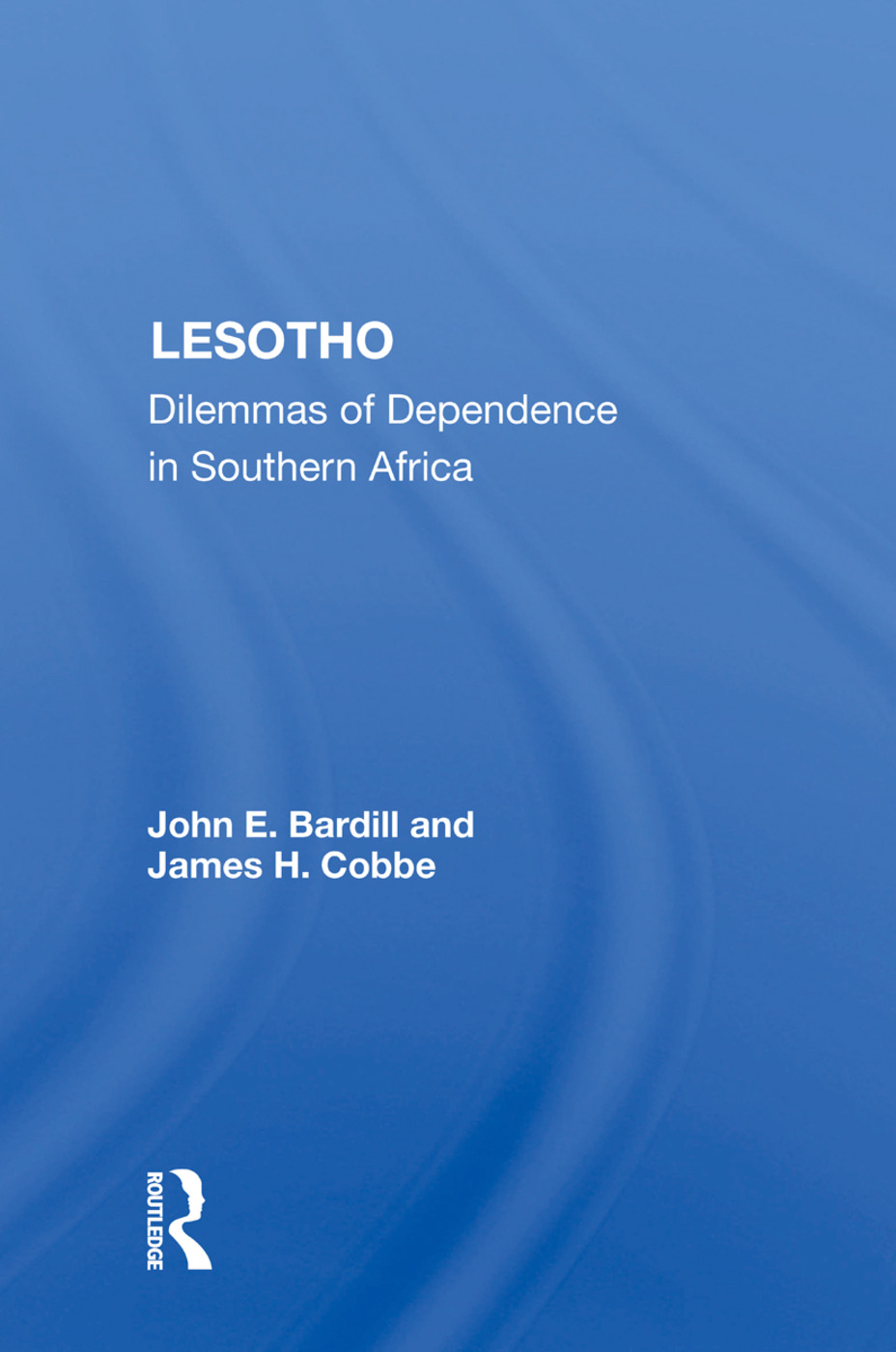 Lesotho: Dilemmas Of Dependence In Southern Africa, 1st Edition (Paperback) book cover