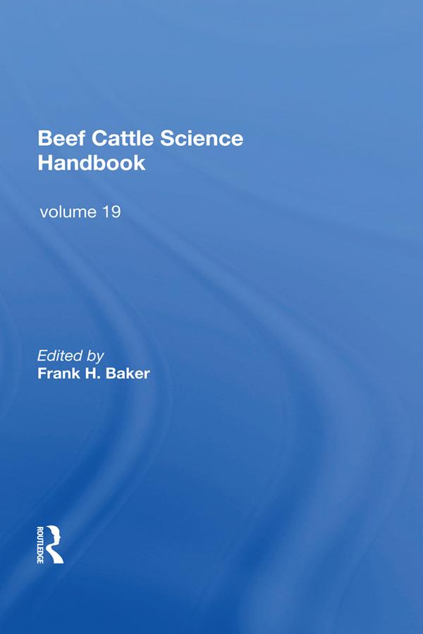 Beef Cattle Science Handbook, Vol. 19: 1st Edition (Hardback) book cover
