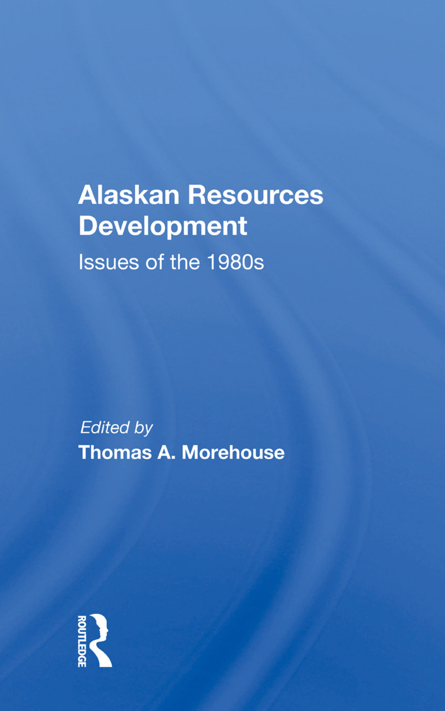 Alaskan Resources Development: Issues Of The 1980s book cover