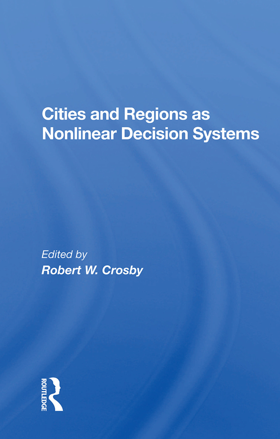 Cities And Regions As Nonlinear Decision Systems
