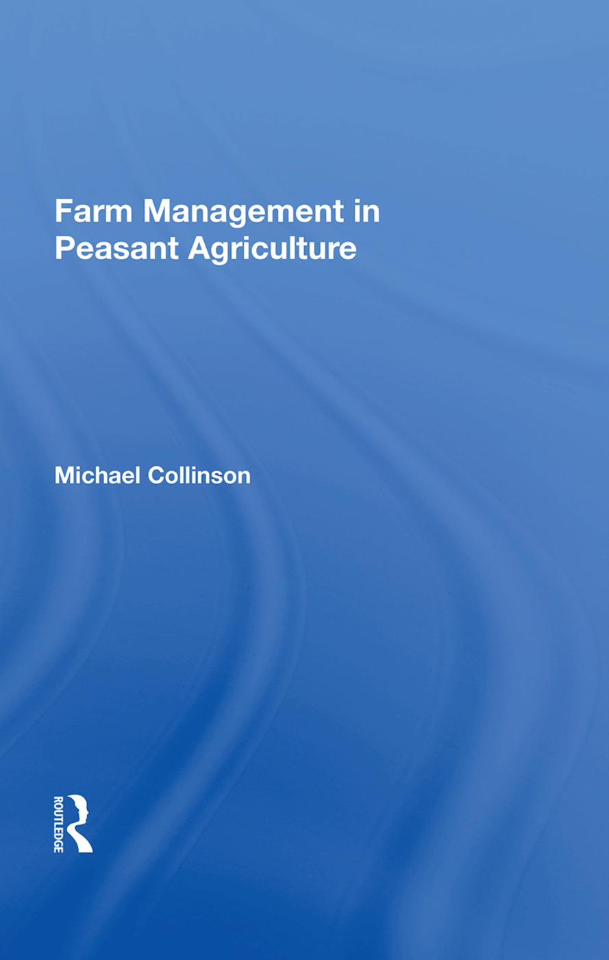 Farm Management In Peasant Agriculture: 1st Edition (Paperback) book cover