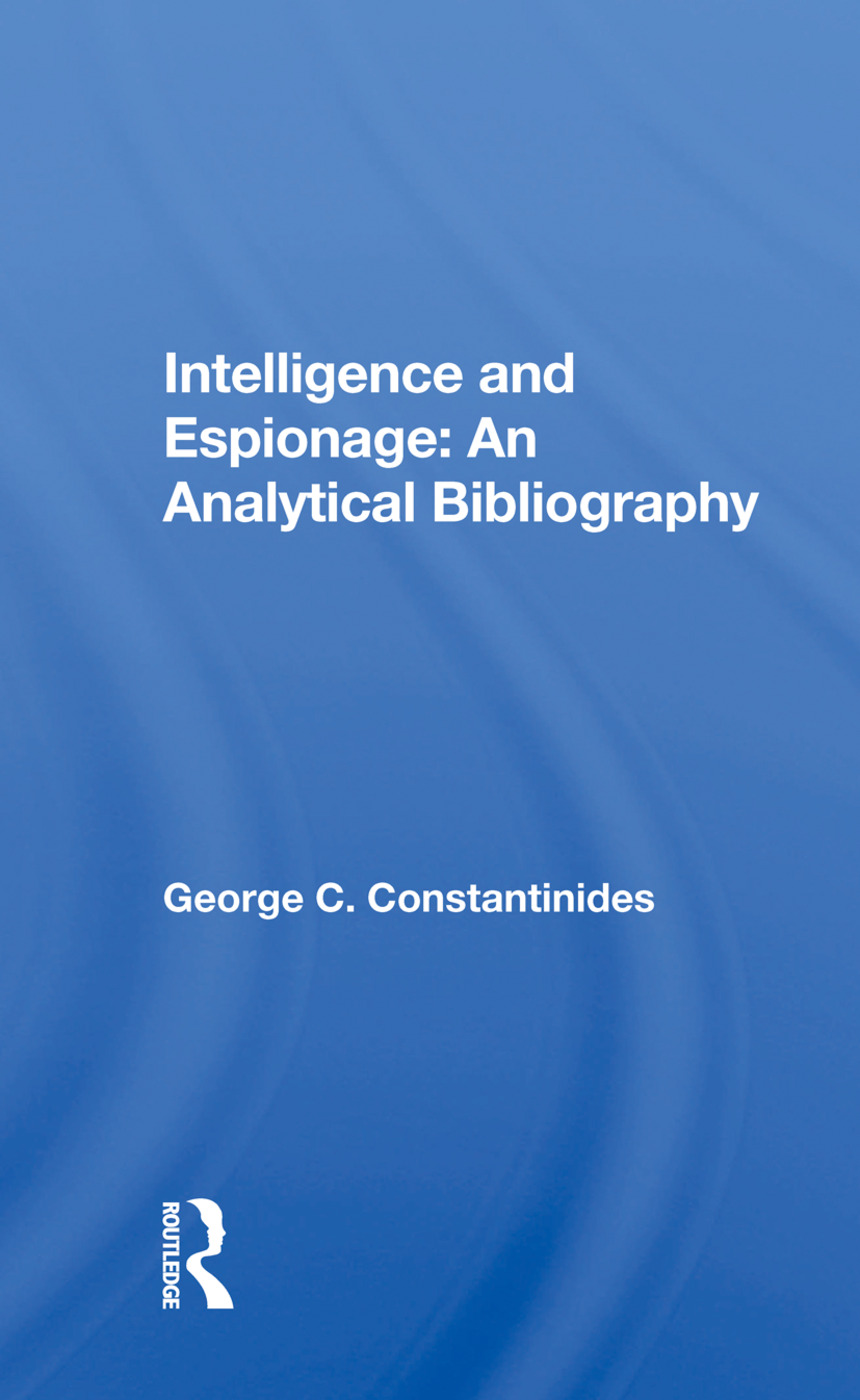 Intelligence And Espionage: An Analytical Bibliography book cover
