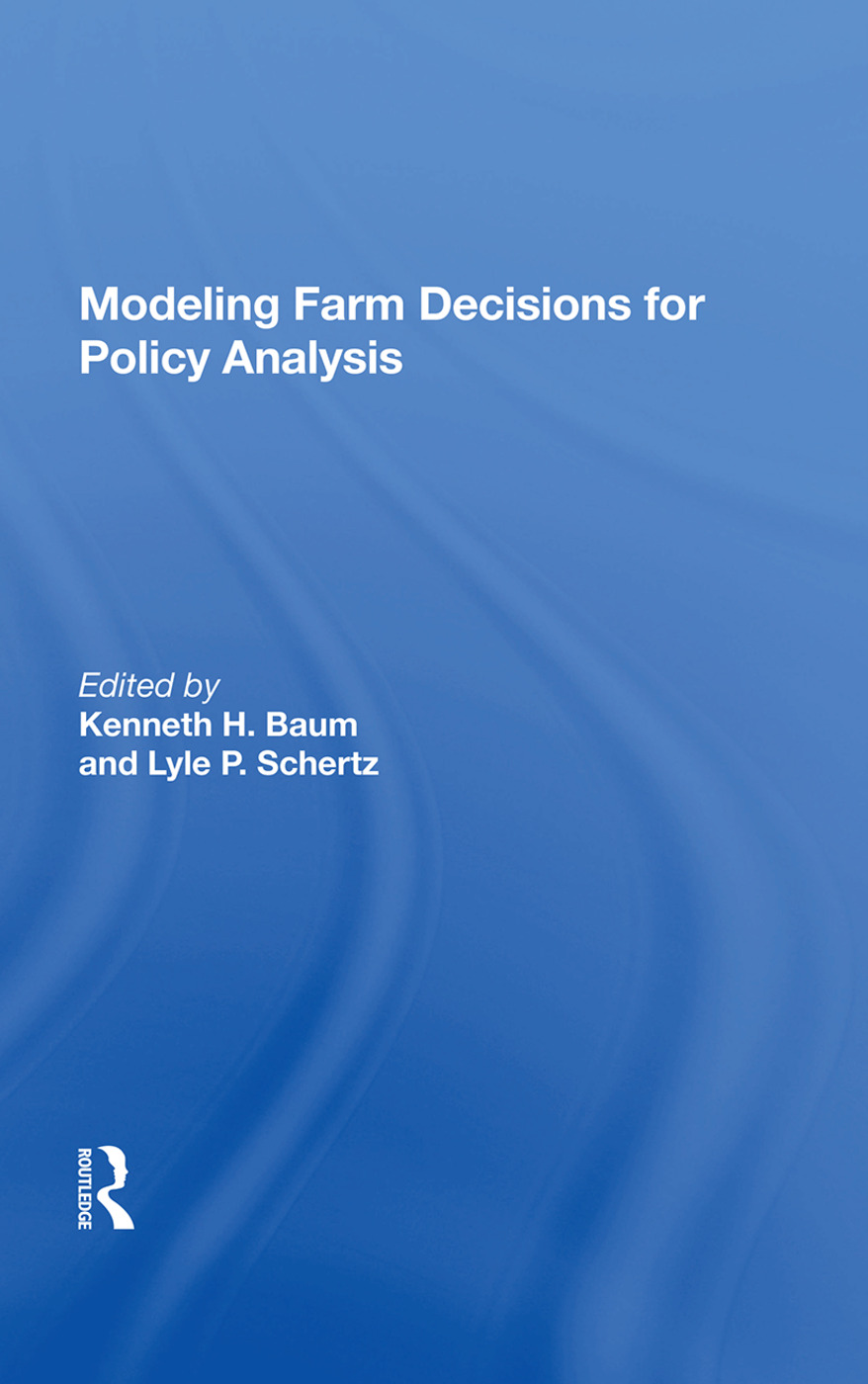 Modeling Farm Decisions For Policy Analysis: 1st Edition (Paperback) book cover