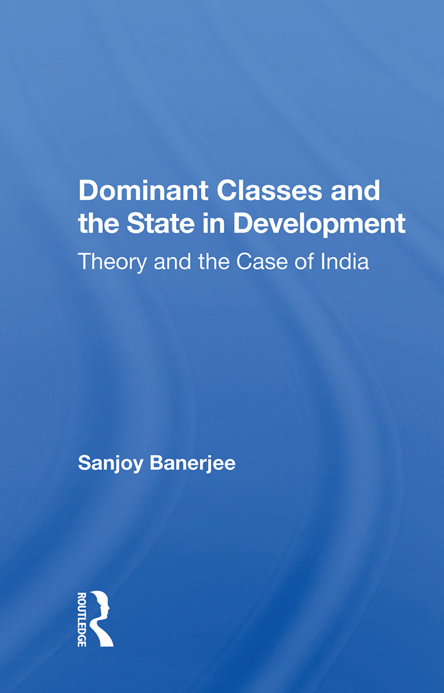 Dominant Classes and the State in Development