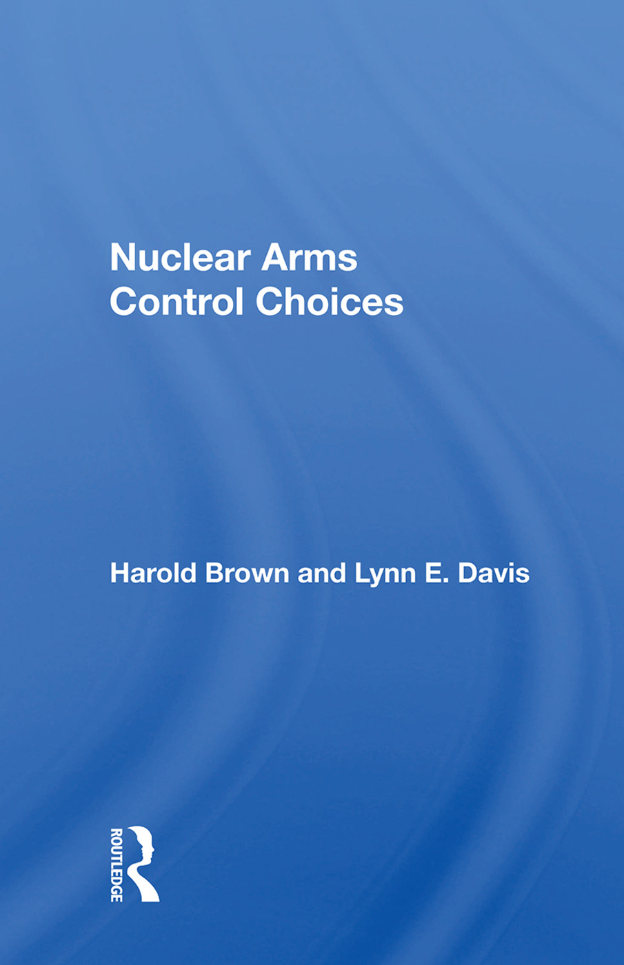 Nuclear Arms Control Choices book cover