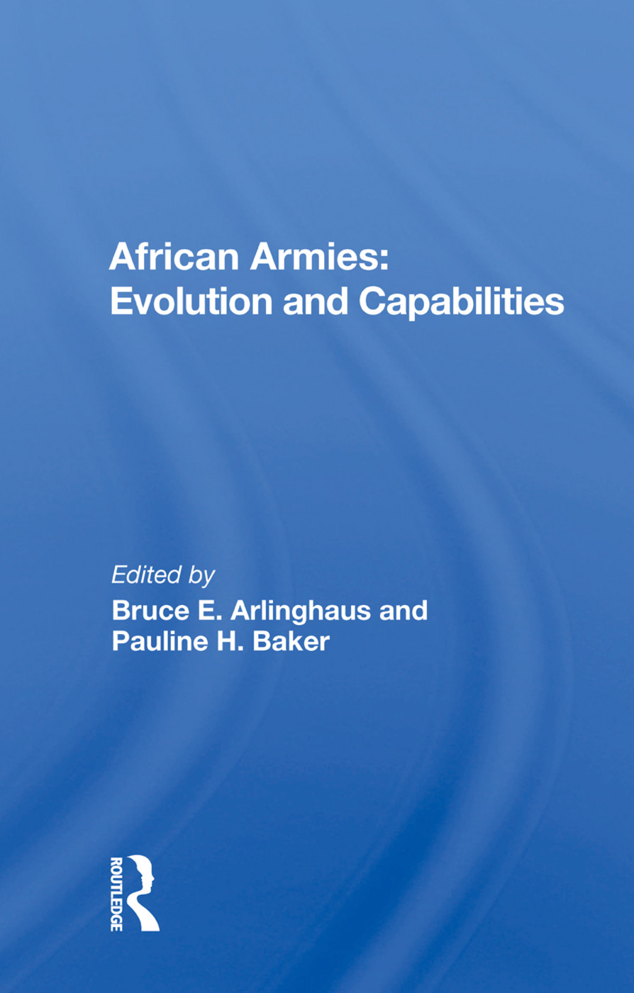 African Armies: Evolution And Capabilities, 1st Edition (Paperback) book cover