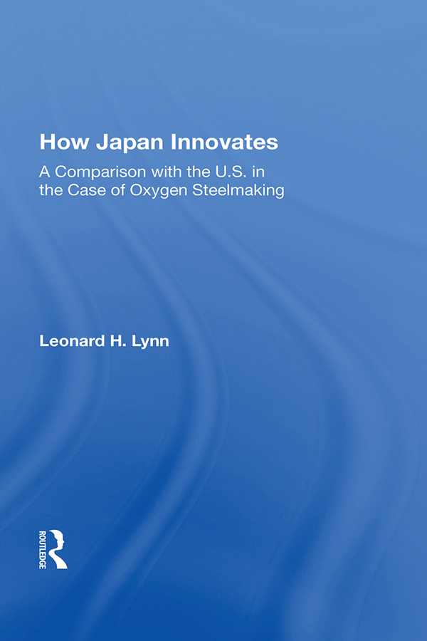 How Japan Innovates: A Comparison With The U.s. In The Case Of Oxygen Steelmaking, 1st Edition (Paperback) book cover