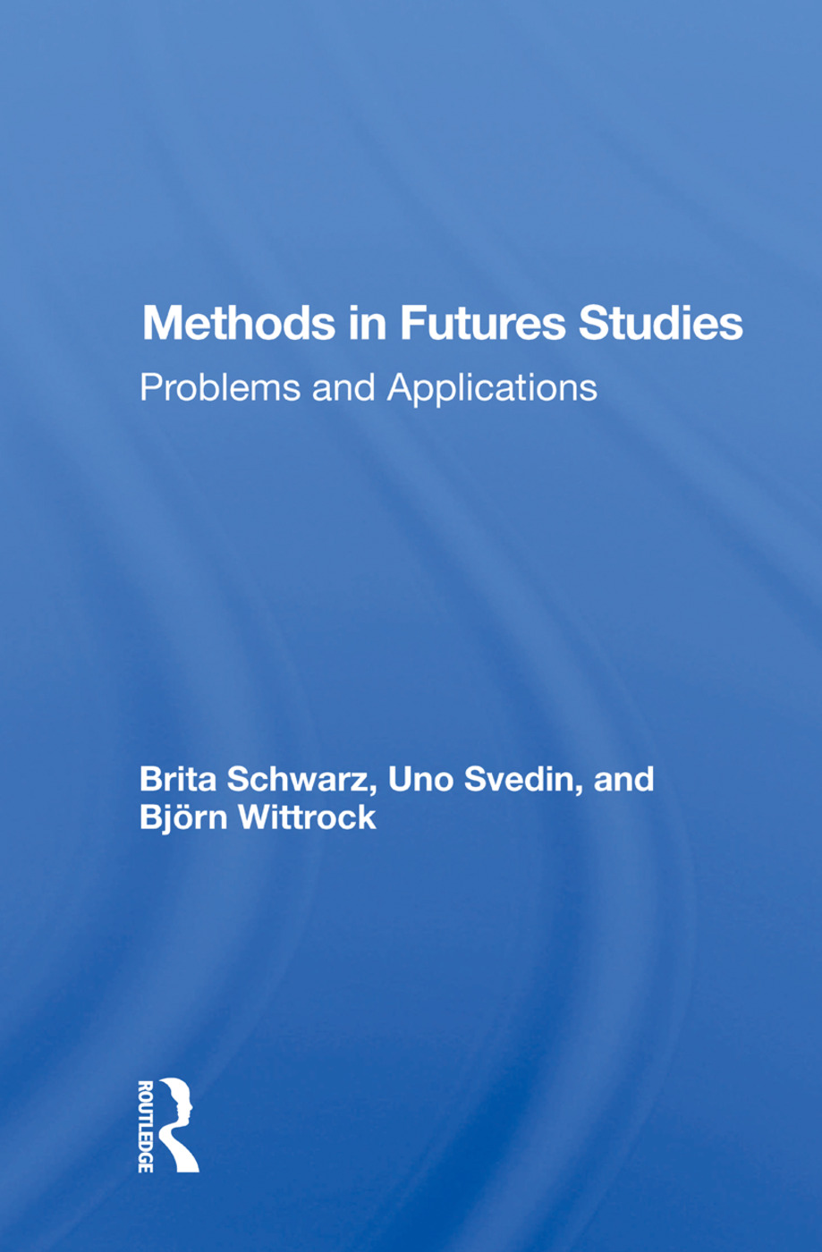 Methods In Futures Studies: Problems And Applications, 1st Edition (Paperback) book cover